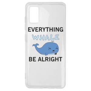 Etui na Samsung A41 Everything whale be alright