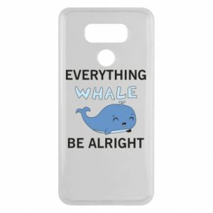 Etui na LG G6 Everything whale be alright