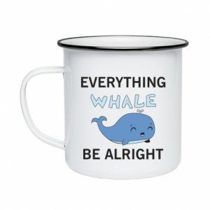 Kubek emaliowany Everything whale be alright