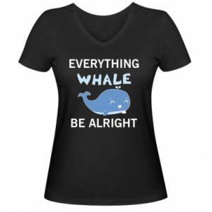 Damska koszulka V-neck Everything whale be alright