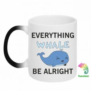 Kubek-magiczny Everything whale be alright
