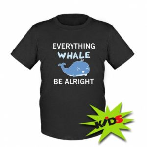 Kids T-shirt Everything whale be alright