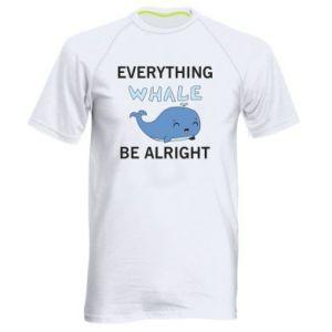 Koszulka sportowa męska Everything whale be alright