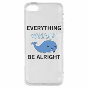 Etui na iPhone 5/5S/SE Everything whale be alright