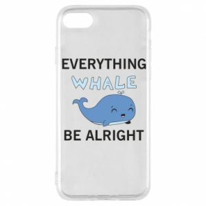 Etui na iPhone 8 Everything whale be alright