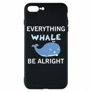 Etui na iPhone 8 Plus Everything whale be alright