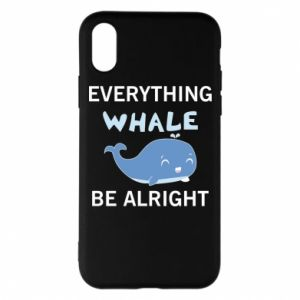 Etui na iPhone X/Xs Everything whale be alright