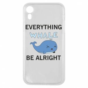 Etui na iPhone XR Everything whale be alright