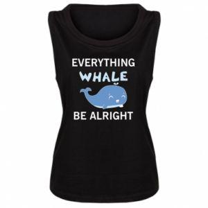 Damska koszulka bez rękawów Everything whale be alright