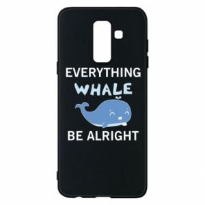 Etui na Samsung A6+ 2018 Everything whale be alright