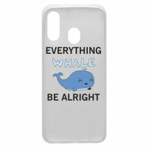 Etui na Samsung A40 Everything whale be alright