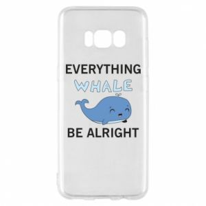 Etui na Samsung S8 Everything whale be alright
