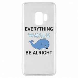 Etui na Samsung S9 Everything whale be alright