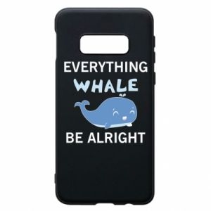 Etui na Samsung S10e Everything whale be alright