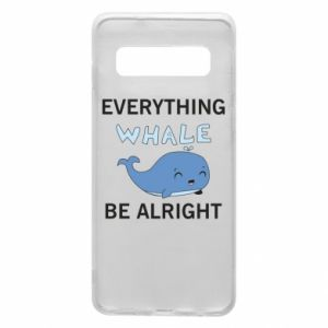 Etui na Samsung S10 Everything whale be alright