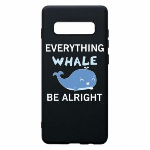 Etui na Samsung S10+ Everything whale be alright