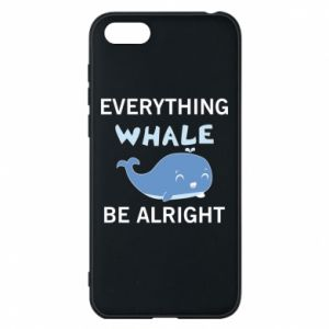 Etui na Huawei Y5 2018 Everything whale be alright