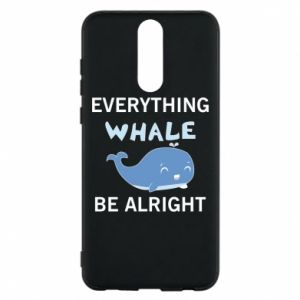 Etui na Huawei Mate 10 Lite Everything whale be alright