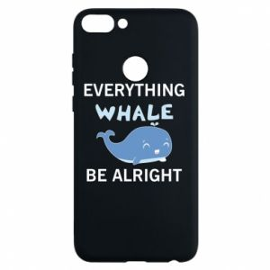 Etui na Huawei P Smart Everything whale be alright