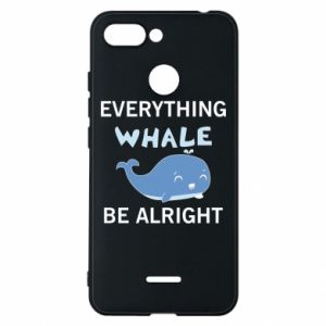 Etui na Xiaomi Redmi 6 Everything whale be alright
