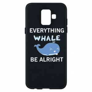 Etui na Samsung A6 2018 Everything whale be alright