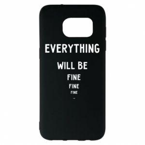 Etui na Samsung S7 EDGE Everything will be fine... fine... fine