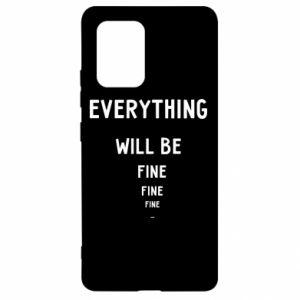 Etui na Samsung S10 Lite Everything will be fine... fine... fine
