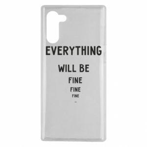 Etui na Samsung Note 10 Everything will be fine... fine... fine