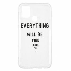 Etui na Samsung M31 Everything will be fine... fine... fine