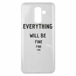 Etui na Samsung J8 2018 Everything will be fine... fine... fine