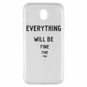 Etui na Samsung J7 2017 Everything will be fine... fine... fine