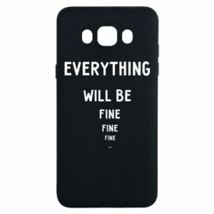 Etui na Samsung J7 2016 Everything will be fine... fine... fine