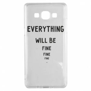 Etui na Samsung A5 2015 Everything will be fine... fine... fine