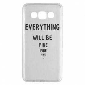 Etui na Samsung A3 2015 Everything will be fine... fine... fine