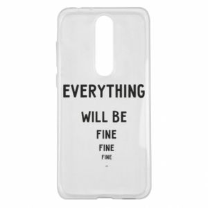 Etui na Nokia 5.1 Plus Everything will be fine... fine... fine