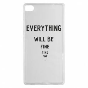 Etui na Huawei P8 Everything will be fine... fine... fine