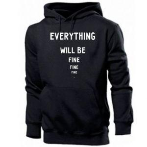 Bluza z kapturem męska Everything will be fine... fine... fine