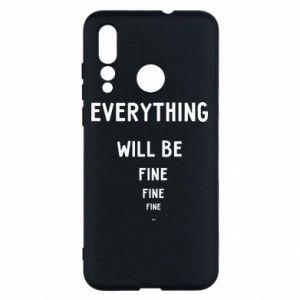 Etui na Huawei Nova 4 Everything will be fine... fine... fine