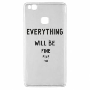 Etui na Huawei P9 Lite Everything will be fine... fine... fine