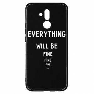 Etui na Huawei Mate 20 Lite Everything will be fine... fine... fine