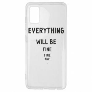 Etui na Samsung A41 Everything will be fine... fine... fine