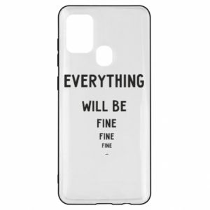 Etui na Samsung A21s Everything will be fine... fine... fine