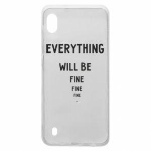 Etui na Samsung A10 Everything will be fine... fine... fine
