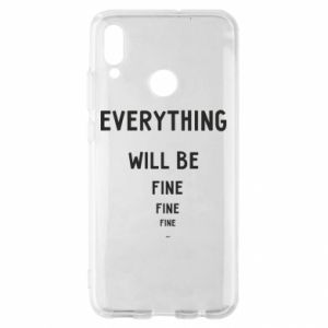 Etui na Huawei P Smart 2019 Everything will be fine... fine... fine