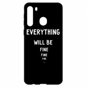 Etui na Samsung A21 Everything will be fine... fine... fine