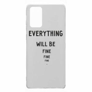 Etui na Samsung Note 20 Everything will be fine... fine... fine
