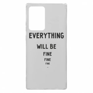 Etui na Samsung Note 20 Ultra Everything will be fine... fine... fine