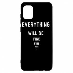 Etui na Samsung A31 Everything will be fine... fine... fine