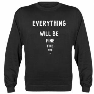 Bluza (raglan) Everything will be fine... fine... fine