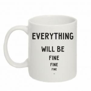 Kubek 330ml Everything will be fine... fine... fine